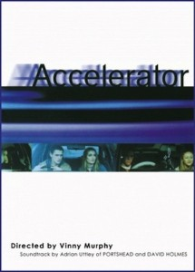 "Poster for the movie ""Accelerator"""