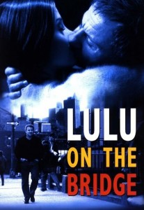 "Poster for the movie ""Lulu on the Bridge"""