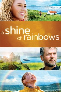 "Poster for the movie ""A Shine of Rainbows"""