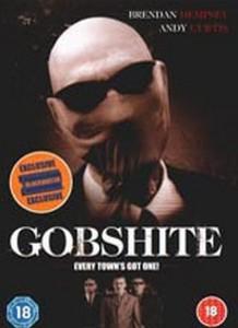 "Poster for the movie ""Gobshite"""