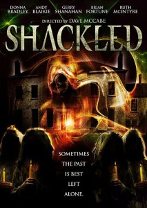 """Poster for the movie """"Shackled"""""""