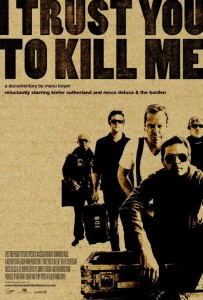 "Poster for the movie ""I Trust You to Kill Me"""