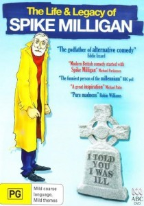"Poster for the movie ""I Told You I Was Ill: The Life and Legacy of Spike Milligan"""