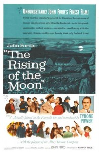 "Poster for the movie ""The Rising of the Moon"""