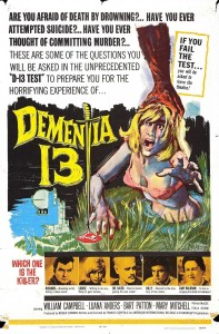 "Poster for the movie ""Dementia 13"""