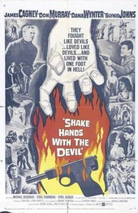 "Poster for the movie ""Shake Hands with the Devil"""