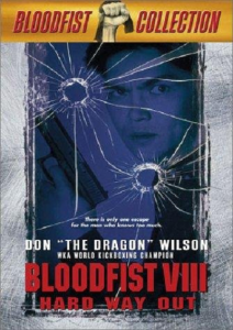 "Poster for the movie ""Bloodfist VIII"""