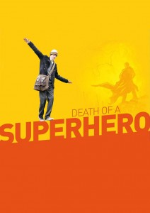 "Poster for the movie ""Death of a Superhero"""