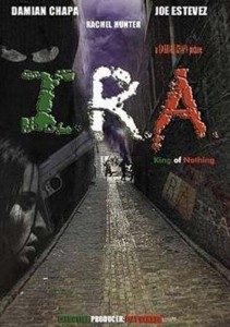 "Poster for the movie ""I.R.A. King of Nothing"""