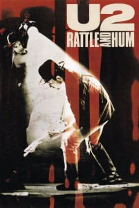 "Poster for the movie ""U2: Rattle and Hum"""