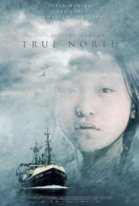 """Poster for the movie """"True North"""""""
