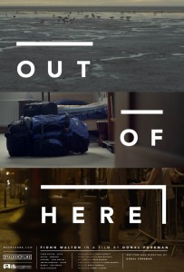 "Poster for the movie ""Out of Here"""