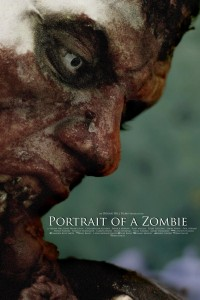 """Poster for the movie """"Portrait of a Zombie"""""""