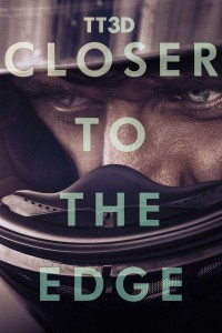 "Poster for the movie ""TT3D: Closer to the Edge"""