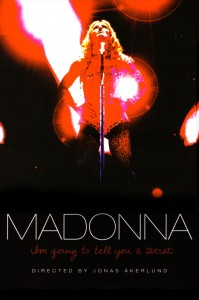 "Poster for the movie ""Madonna: I'm Going to Tell You a Secret"""