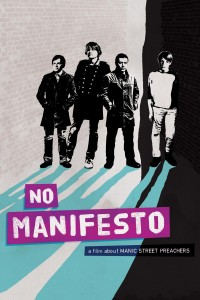 "Poster for the movie ""No Manifesto: A Film About Manic Street Preachers"""