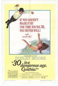 "Poster for the movie ""30 Is A Dangerous Age, Cynthia"""
