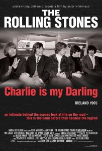 "Poster for the movie ""The Rolling Stones: Charlie Is My Darling - Ireland 1965"""