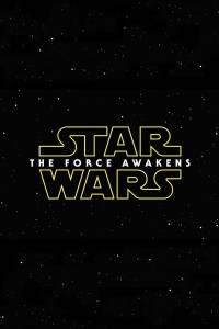 "Poster for the movie ""Star Wars: Episode VII - The Force Awakens"""
