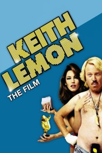 "Poster for the movie ""Keith Lemon: The Film"""