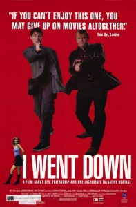 "Poster for the movie ""I Went Down"""