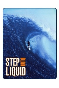 """Poster for the movie """"Step Into Liquid"""""""