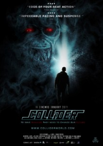 "Poster for the movie ""Collider"""