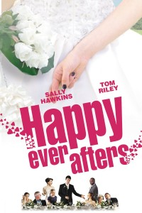 "Poster for the movie ""Happy Ever Afters"""