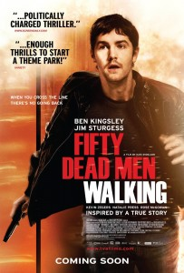 "Poster for the movie ""Fifty Dead Men Walking"""