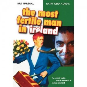 "Poster for the movie ""The Most Fertile Man in Ireland"""