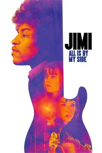 "Poster for the movie ""Jimi: All Is by My Side"""