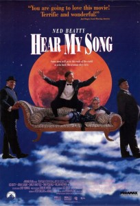 "Poster for the movie ""Hear My Song"""