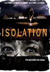 "Poster for the movie ""Isolation"""
