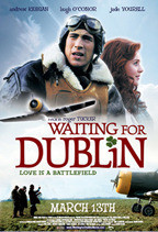 "Poster for the movie ""Waiting for Dublin"""