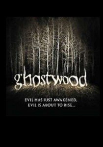 "Poster for the movie ""Ghostwood"""