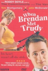 "Poster for the movie ""When Brendan Met Trudy"""