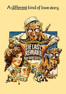 "Poster for the movie ""The Last Remake of Beau Geste"""