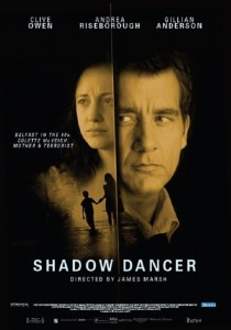 "Poster for the movie ""Shadow Dancer"""