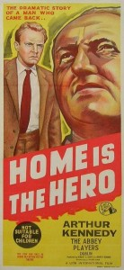 "Poster for the movie ""Home Is the Hero"""