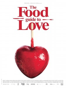 "Poster for the movie ""The Food Guide to Love"""