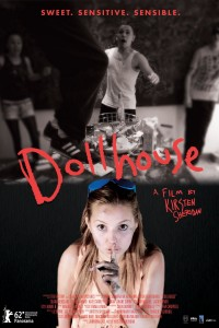"Poster for the movie ""Dollhouse"""