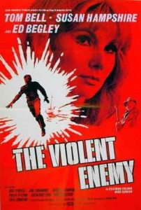 "Poster for the movie ""The Violent Enemy"""